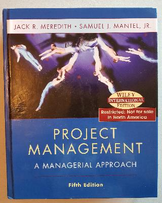 Project Management : A Managerial Approach
