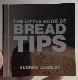 The little book of BREAD TIPS